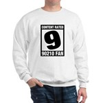 Content Rated 9: 90210 Fan Sweatshirt