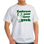 Embrace Your Inner Geek Light T-Shirt