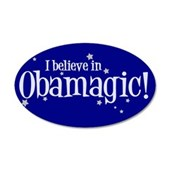 I Believe in Obamagic 38.5 x 24.5 Oval Wall Peel