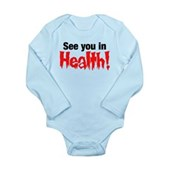 See You In Health! Long Sleeve Infant Bodysuit