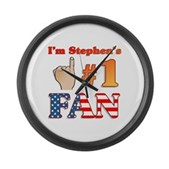 I'm Stephen's #1 Fan Large Wall Clock