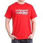 Professional Cuddler Dark T-Shirt