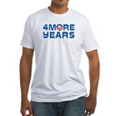 4 More Years Fitted T-Shirt