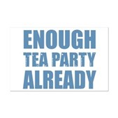 Enough Tea Party Already Mini Poster Print