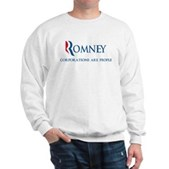 Anti-Romney Corporations Sweatshirt
