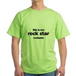 this is my rock star costume Green T-Shirt
