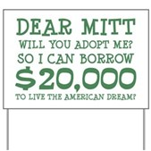 Mitt Will You Adopt Me? Yard Sign