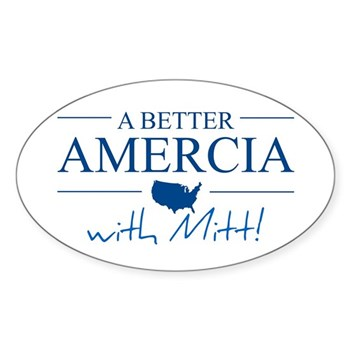 A Better Amercia with Mitt! Oval Sticker (Oval)