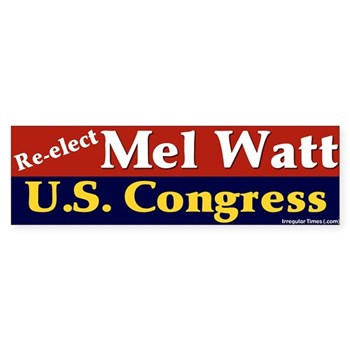 Re-Elect Mel Watt to Congress (Pro-Watt bumper sticker)