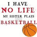 No Life....Basketball