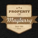 Property of Mayberry T-Shirt