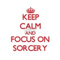Keep Calm and focus on Sorcery T-Shirt