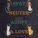 SPAY NEUTER ADOPT & LOVE