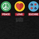 Peace, Love, Euchre T-Shirt