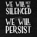 We will Persist T-Shirt