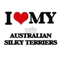 I love my Australian Silky Terriers T-Shirt