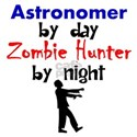 Astronomer By Day Zombie Hunter By Night T-Shirt
