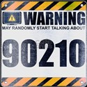 Warning: 90210 T-Shirt