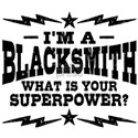I'm A Blacksmith What Is Your Superp White T-Shirt