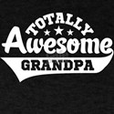 Totally Awesome Grandpa T-Shirt