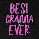 Best granna ever grandmother T-Shirt