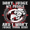 Don't Judge My Pooddle T-Shirt