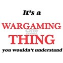 It's a Wargaming thing, you wouldn' T-Shirt