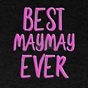 best maymay ever grandmother T-Shirt