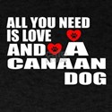 All You Need Is Love Canaan Dog T-Shirt