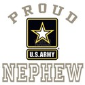 Proud U.S. Army Nephew Shirt