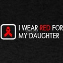 Red Ribbon: Red for my Daughter T-Shirt
