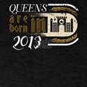 Gothic Birthday Queens Castle Born 2013 T-Shirt