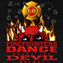 Firefighters Dance with the Devil