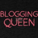 Blogging Queen Womans Mothers Mom Day T-Shirt