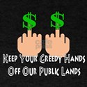 No Greed For Public Lands T-Shirt