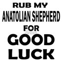 Rub My Anatolian Shepherd D Shirt
