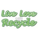 Live Love Recycle White T-Shirt
