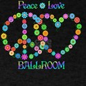 Peace Love Ballroom T-Shirt