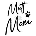 Mutt Mom T-Shirt
