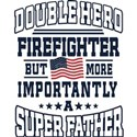 Dad Firefighter Father T-Shirt