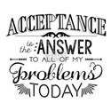 Acceptance is the Answer - Chalk Typography T-Shir
