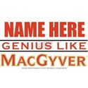 Personalized Genius Like MacGyver White T-Shirt