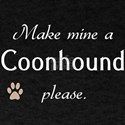 Make Mine Coonhound