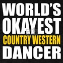 Worlds Okayest Country Western T-Shirt
