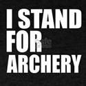 I Stand For Archery T-Shirt