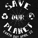 Earth Day Save Our Planet Mugs Drinkware T-Shirt