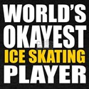 Worlds Okayest Ice Skating Player Des T-Shirt