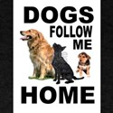 DOGS FOLLOW ME T-Shirt