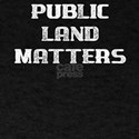 Save the Earth Public Land Matters T-Shirt