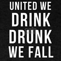 United We Drink Drunk we Fall T-Shirt
